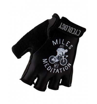 """Cycology Cycling Gloves """"Miles are my meditation"""""""